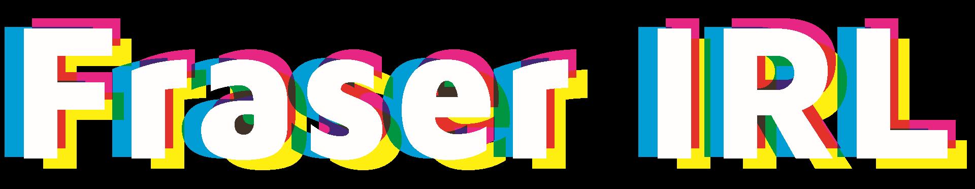 FraserIRL